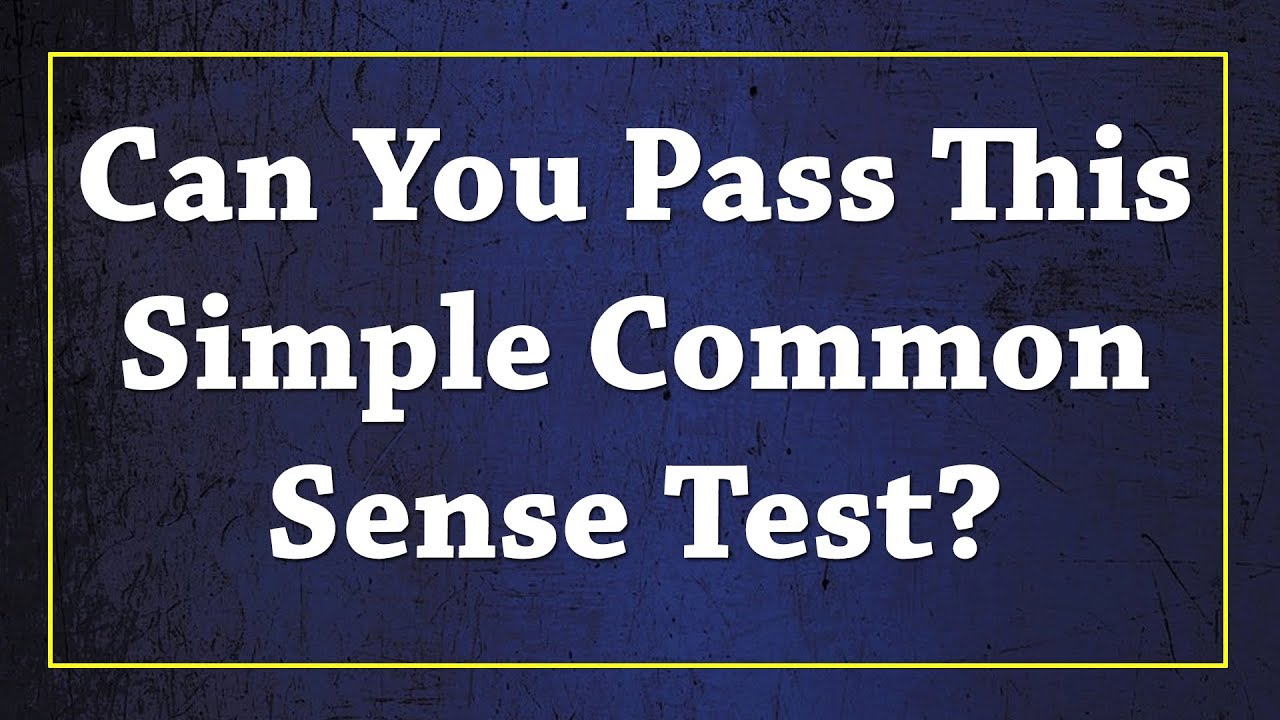 Can You Pass This Simple Common Sense Test? | Brain IQ ...
