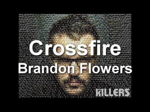 Brandon Flowers - Crossfire 720p HD