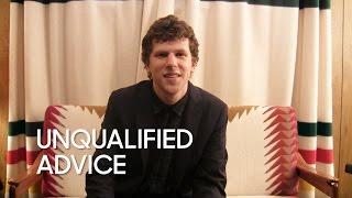 Unqualified Advice: Jesse Eisenberg