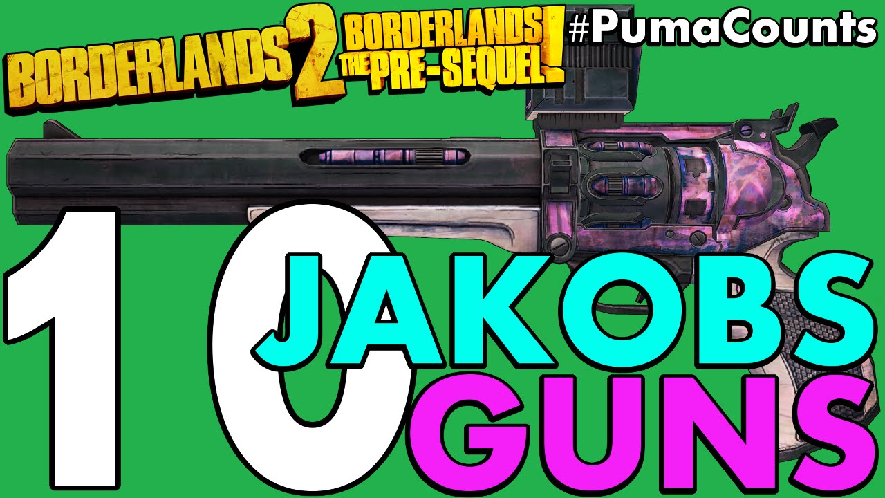 Top 10 Best Jakobs Guns and Weapons in Borderlands 2 and The