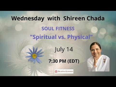Wednesdays Soul Fitness: 'Spiritual vs Physical' with Sr. Shireen