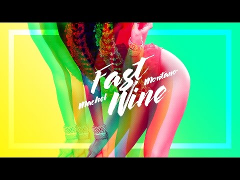 Fast Wine (Official Audio) - Machel Montano | Soca 2017