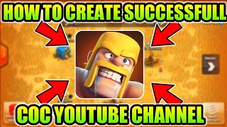 HOW TO CREATE SUCCESSFUL CLASH OF CLANS YOUTUBE CHANNEL (HINDI)