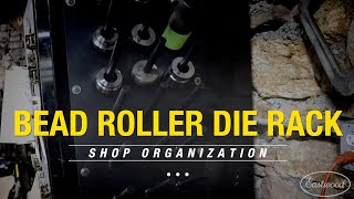 How to Fabricate a Bead Roller Die Rack for the Garage! Shop Organization Tips - Eastwood