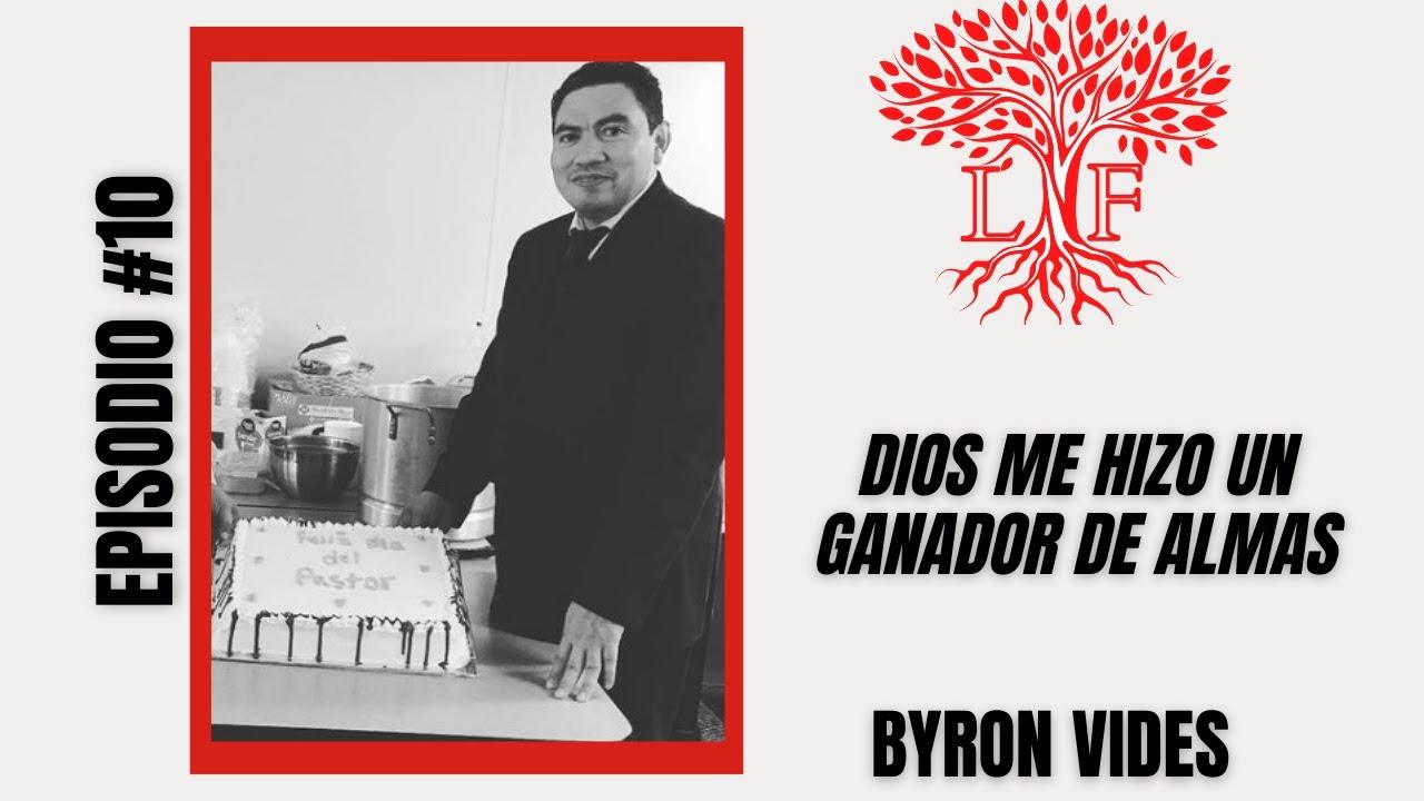 PASTOR de la IPUL en la ciudad de CHICAGO - Testimonio Byron Vides - Capitulo #10
