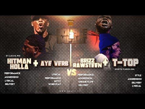 HITMAN HOLLA + AYE VERB VS T TOP + BRIZZ RAWSTEEN SMACK/ URL