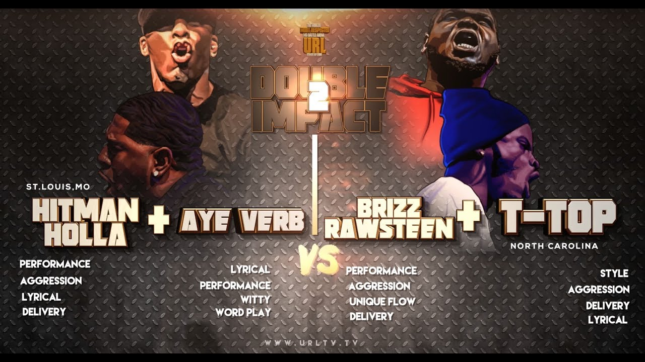 T Top Brizz Rawsteen Versus Hitman Holla Aye Verb