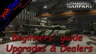 #3 Armored Warfare - Beginners' Guide - Vehicle Upgrades and Dealers