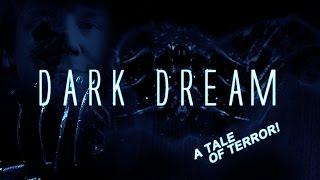 Dark Dream: A Lovecraftian Tale of Terror! (2013)