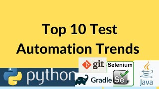 Top 10 Test Automation Trends in 2018 | Top tips to get Automation Testing jobs