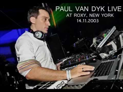 Paul Van Dyk  At Roxy, New York, 14112003, Almost 6HRs Set
