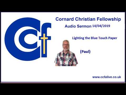 Ccf- Lighting The Blue Touch Paper 14.4.19 Paul