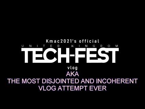 UK TECH FEST VLOG (the Worst Vlog Ever)