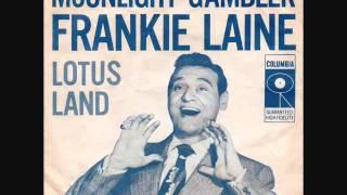 Frankie Laine - Moonlight Gambler (1956)