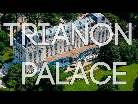 Trianon Palace Versailles, Waldorf Astoria Hotel, FRANCE
