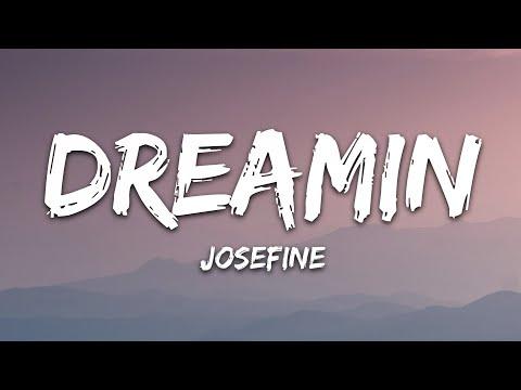 Josefine - Dreamin'