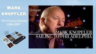 Mark Knopfler - Sailing To Philadelphia (An Evening With Mark Knopfler, 2009)
