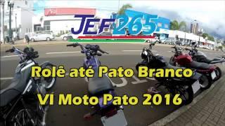 JEF265 | Rolê até Pato Pranco - 6º Moto Pato 2016
