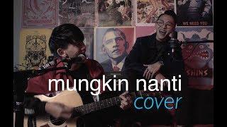 [3.58 MB] Tosh Zhang - Mungkin Nanti (Cover) feat. Noah Yap