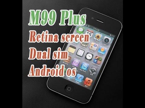 Google 4S+ M99 plus retina VS M100 2Ghz CPU dual sim android mobile phone iphone clone KING