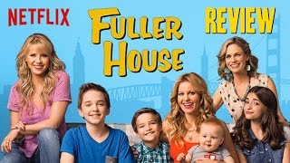 Fuller House Season 1 Review