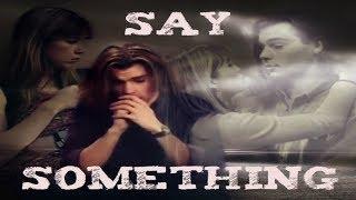 Helene & Nicolas - Say Something