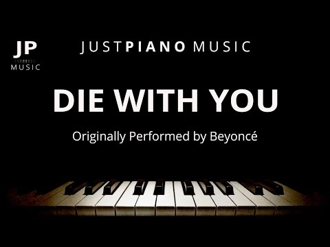 Die With You (Piano Accompaniment) Beyoncé