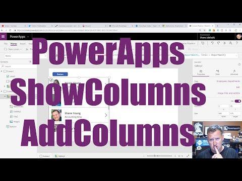 PowerApps AddColumns ShowColumns - YouTube