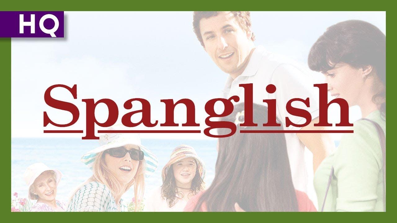 Spanglish (2004) Trailer