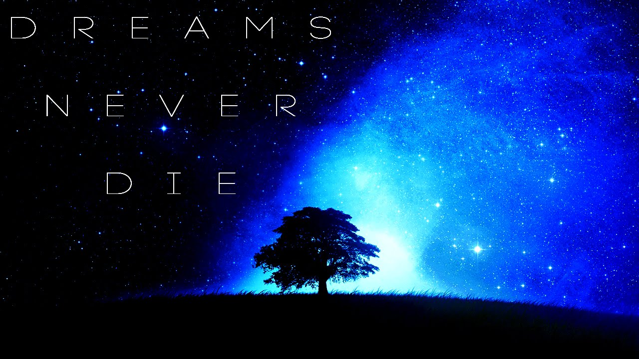 Image result for dreams never die