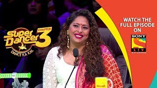 Super Dancer - Chapter 3 | Ep 5 | Final Auditions Round | 12th January, 2019