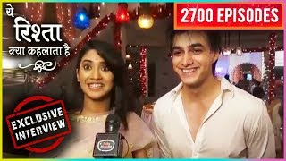 Kartik And Naira Exclusive Interview | Yeh Rishta Kya Kehlata Hai 2700 Episodes Celebration