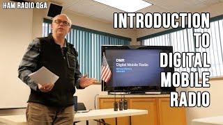 Introduction to DMR (Digital Mobile Radio) Presentation - Ham Radio Q&A