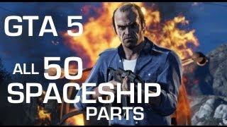 GTA 5 All 50 Spaceship Parts