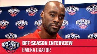 Emeka Okafor, 'I'm ready to play, I enjoy being a Pelican | Off-Season Interview