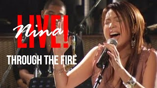 Download Nina - Through The Fire | Live!