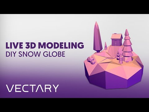 VECTARY Live 3D Modeling | Low Poly Landscape for DIY Snow Globe