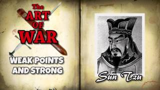 The Art of War by Sun Tzu Chapter 06   Weak Points and Strong