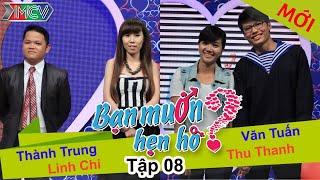 BẠN MUỐN HẸN HÒ - Tập 08 | Văn Tuấn - Thu Thanh | Thành Trung - Linh Chi | 29/12/2013