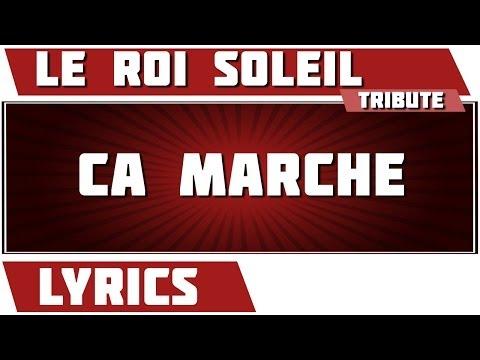 Paroles Ca Marche - Le Roi Soleil tribute