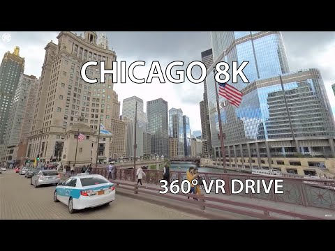 Chicago 8K 360° Video – Virtual Reality – Driving Downtown