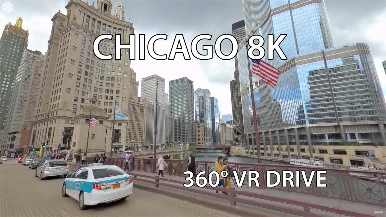 Chicago 8K 360° Video - Virtual Reality - Driving Downtown