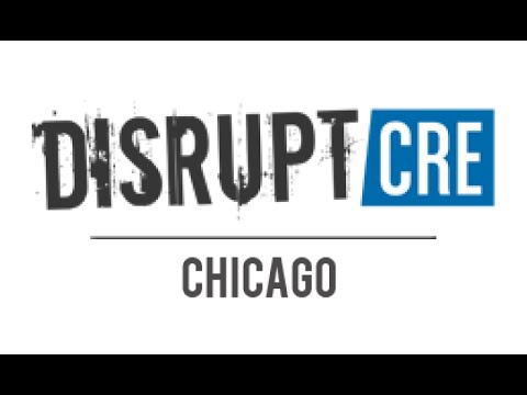 LIVE from DisruptCRE Chicago 2015