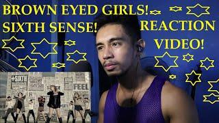 FIRST REACTION TO Brown Eyed Girls (브라운아이드걸스) _ Sixth Sense …