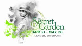 'I Heard Someone Crying' from the DCPA's 'The Secret Garden'