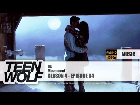 Movement - Us | Teen Wolf 4x04 Music [HD]