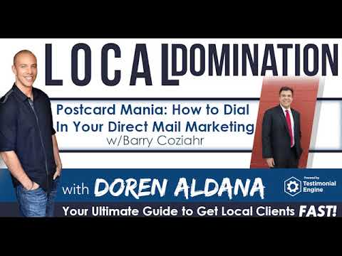 Postcard Mania: How to Dial-In Your Direct Mail Marketing w/Barry Coziahr | Local Domination Podcast