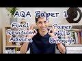 AQA Paper 1 Final Revision Advice & Paper Walkthrough!