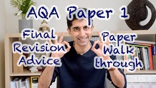 AQA Paper 1 Final Revision Advice & Paper Walkthrough!