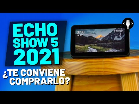 Echo Show 5 2021: ¿Vale la pena? | Reseña